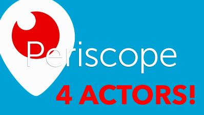 periscope 4 actors